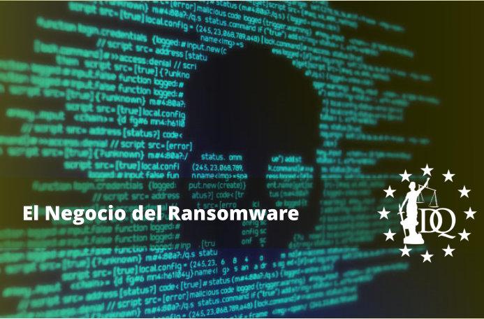 El Negocio del Ransomware