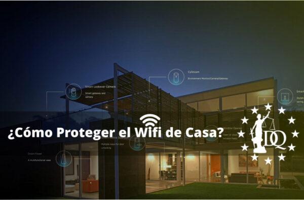 Cómo Proteger el Wifi de mi Casa 2021